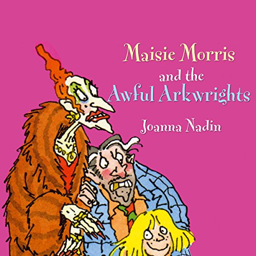 Maisie Morris & The Awful Arkwrights audiobook cover art