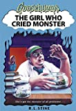 The Girl Who Cried Monster (Goosebumps)