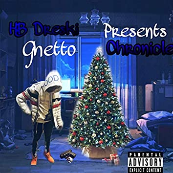 Ghetto Chronicles EP
