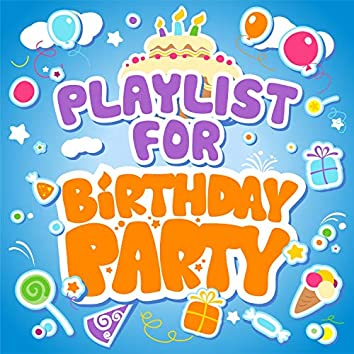 Playlist for Birthday Party