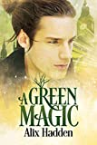 A Green Magic (English Edition)