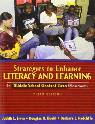 Strategies to Enhance Literacy and Learning in Middle School Content Area Classrooms (3rd Edition)