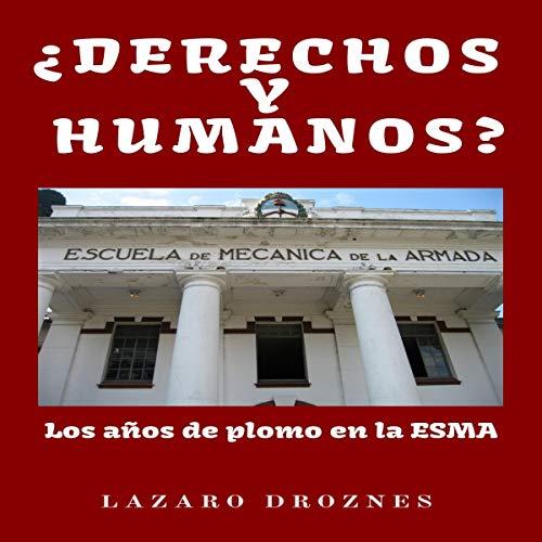 ¿Derechos y Humanos? [Human Rights?] Titelbild
