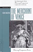 Readings on the Merchant of Venice (The Greenhaven Press Literary Companion to British Literature)