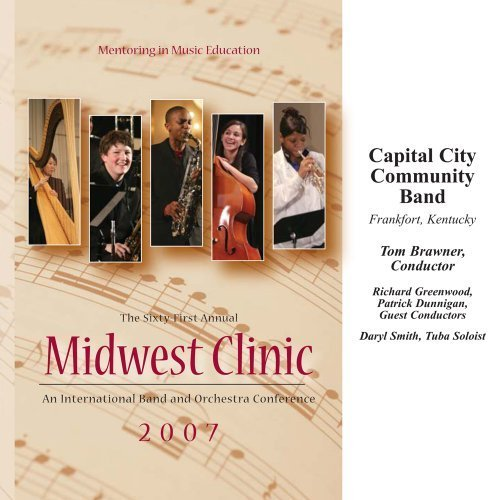 Midwest Clinic 2007: Capital City Community Band by Capital City Community Band (2008-03-15)