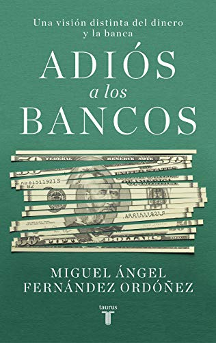 Adiós a los bancos (Economía)