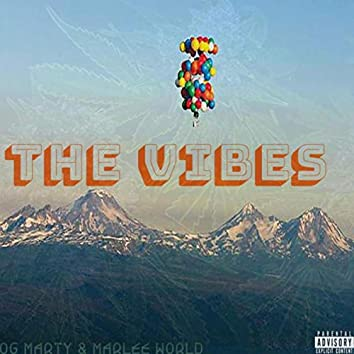The Vibes (feat. OG Marty)