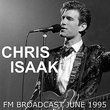 Chris Isaak FM Broadcast June 1995