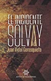 El Incidente Solvay