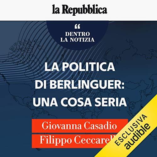 La politica di Berlinguer: una cosa seria copertina
