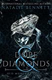 Dope & Diamonds (New Money Trilogy Book 1) (English Edition)