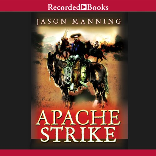 Apache Strike audiobook cover art