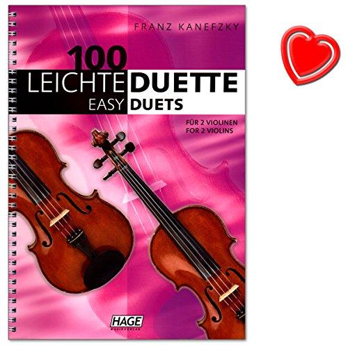 100 lichte duetten voor 2 viools: muziekboek in C - grappige Walzer, Landler, klassieke melodieën, liedjes uit de hele wereld, Evergreens en kerstliedjes - notenboek met muziekklem