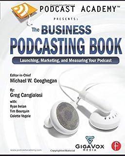 آکادمی پادکست: کتاب پادکست تجاری: راه اندازی ، بازاریابی و اندازه گیری پادکست شما