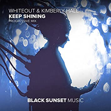 Keep Shining (Progressive Mix)
