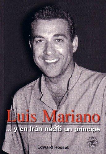 Luis Mariano: #¿NOMBRE? (Personajes Historicos)