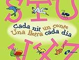 S-Z Cada nit un conte Una lletra cada dia (Catalá - A PARTIR DE 3 ANYS - LLIBRES DIDÀCTICS - Cada nit un conte)