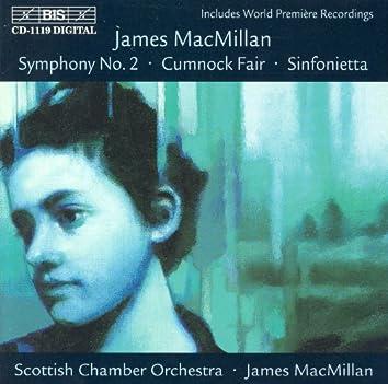 Macmillan: Sinfonietta /  Cumnock Fair /  Symphony No. 2