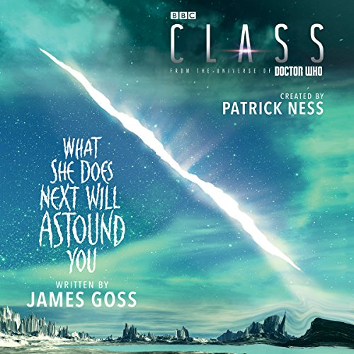 Couverture de Class: What She Does Next Will Astound You