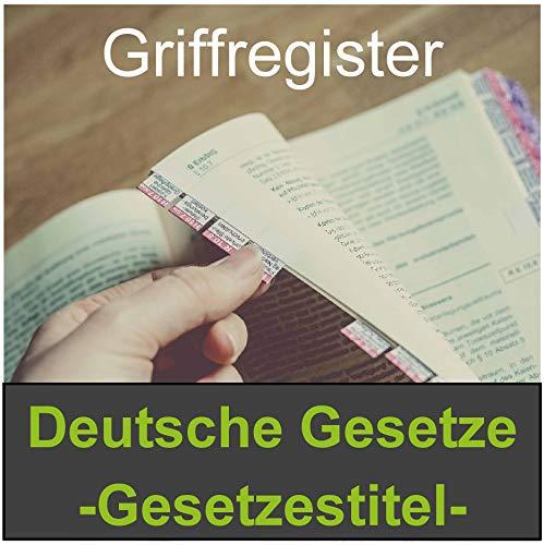 Griffregister | Schönfelder Deutsche Gesetze Gesetzestitel | selbstklebend | von Steinfacher | 135 bedruckte Aufkleber | (Folien|ablösbar)