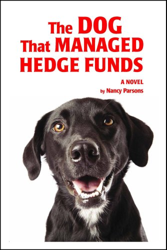 The Dog That Managed Hedge Funds (English Edition)