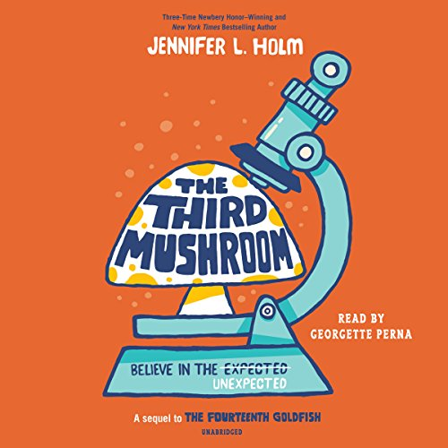 The Third Mushroom Audiobook By Jennifer L. Holm cover art