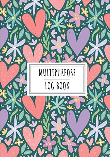 Multipurpose Log Book: Multipurposes Paper Journal For Organize and Review All Details About Your Daily Notes   Tracker Notebook to Keep Track and ... Sheets   House & Home Organizing Tracker