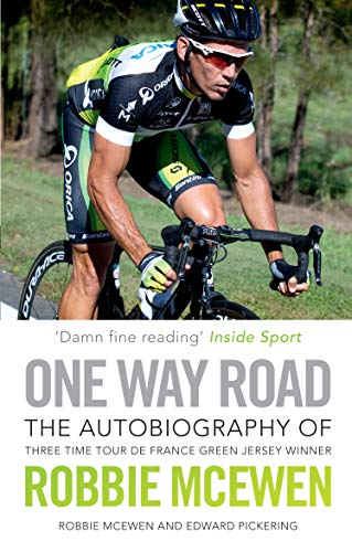 One Way Road: The Autobiography of Robbie McEwen (English Edition)
