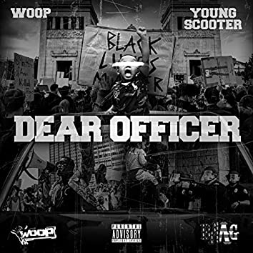 Dear Officer (feat. Young Scooter)