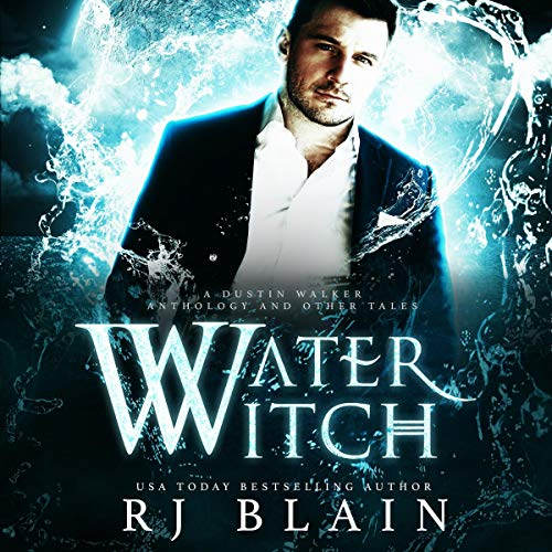 Water Witch Audiobook By RJ Blain cover art