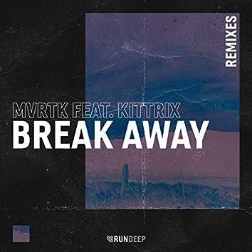 Break Away (Remixes)
