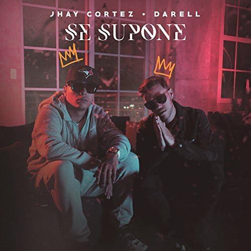 Jhay Cortez & Darell