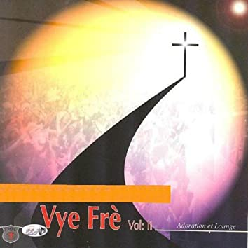 Vye Frè, Vol. 2 (Adoration & Lounge)