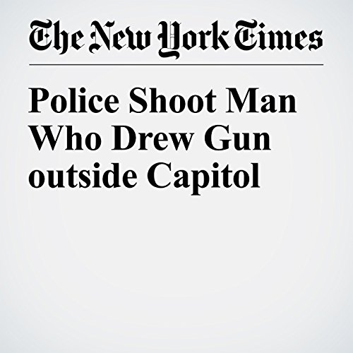 Police Shoot Man Who Drew Gun outside Capitol cover art