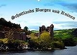Schottlands Burgen und Ruinen (Wandkalender 2022 DIN A2 quer)