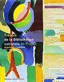 Trésors de la Bibliothèque Nationale de France. Tome 2 - Aventures et créations, XIXe et XXe siècles