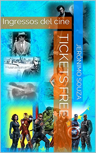Tickets Free: Ingressos del cine (Portuguese Edition)