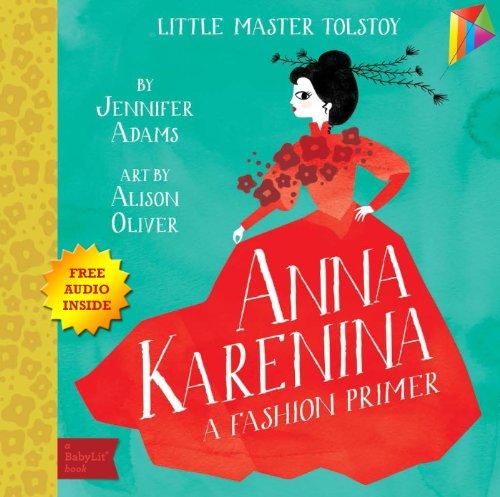 Anna Karenina A BabyLit Fashion Primer: --- Free Audio Book Inside (English Edition)