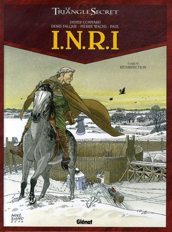 I.N.R.I - Tome 04: Résurrection