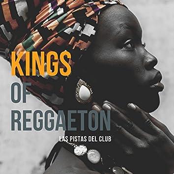 Kings Of Reggaeton - Las Pistas Del Club