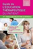 Guide de l'éducation thérapeutique du patient - ETP - Fiches de soins éducatifs pour les infirmier(e)s - Format Kindle - 9782294749032 - 15,99 €