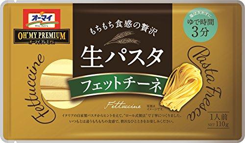 日本製粉『オーマイプレミアム 生パスタ フェットチーネ』