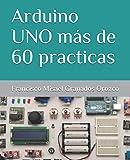 Arduino UNO más de 60 practicas