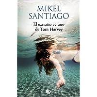 El extraño verano de Tom Harvey (MAXI)