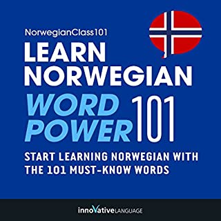 Learn Norwegian - Word Power 101     Absolute Beginner Norwegian              By:                                                                                                                                 Innovative Language Learning                               Narrated by:                                                                                                                                 NorwegianClass101.com                      Length: 52 mins     6 ratings     Overall 3.5