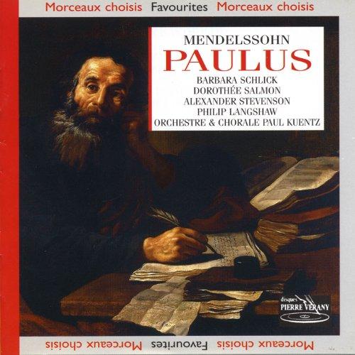 Mendelssohn, opus 36 : Paulus - Oratorio