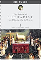 Eucharist Leader Guide 0990465640 Book Cover