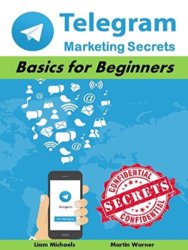 Telegram Marketing Secrets: Basics for Beginners (Marketing Matters) (English Edition)