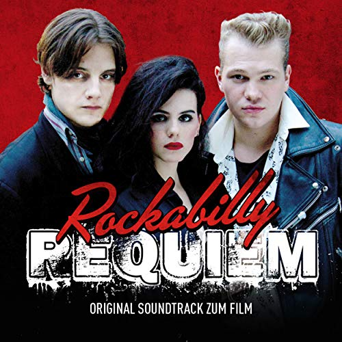 Rockabilly Requiem (Original Motion Picture Soundtrack)
