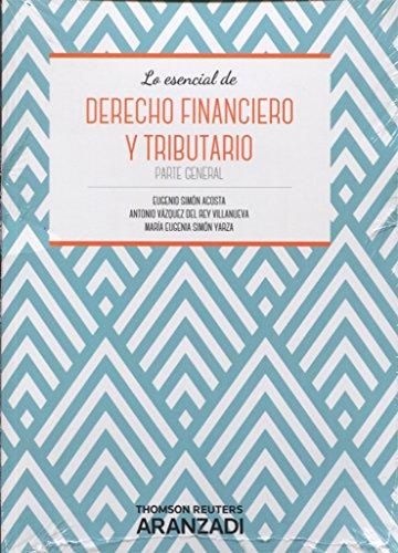 Derecho financiero y tributario. Parte general (Manuales)
